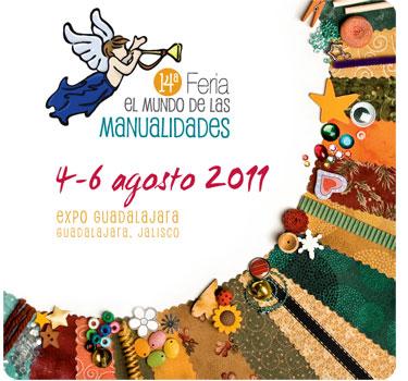 Feria Manualidades Guadalajara Agosto 2011